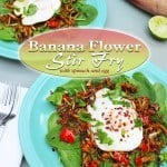 A popular Sri Lankan dish, this banana flower stir fry makes a delicious, highly aromatic, unique, and healthy side dish to a variety of meats and vegetables.