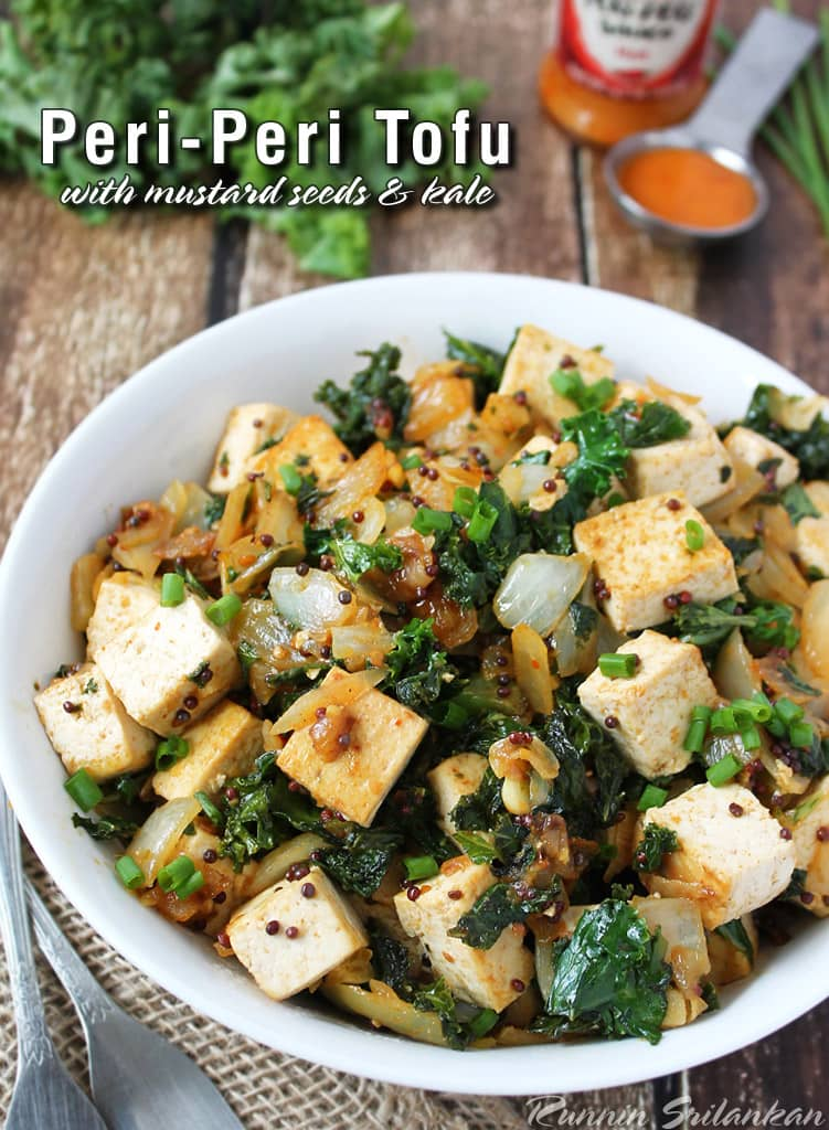 Quick and Easy and Delicious- Vegetarian Peri Peri Tofu With Mustard Seeds and kale @RunninSrilankan