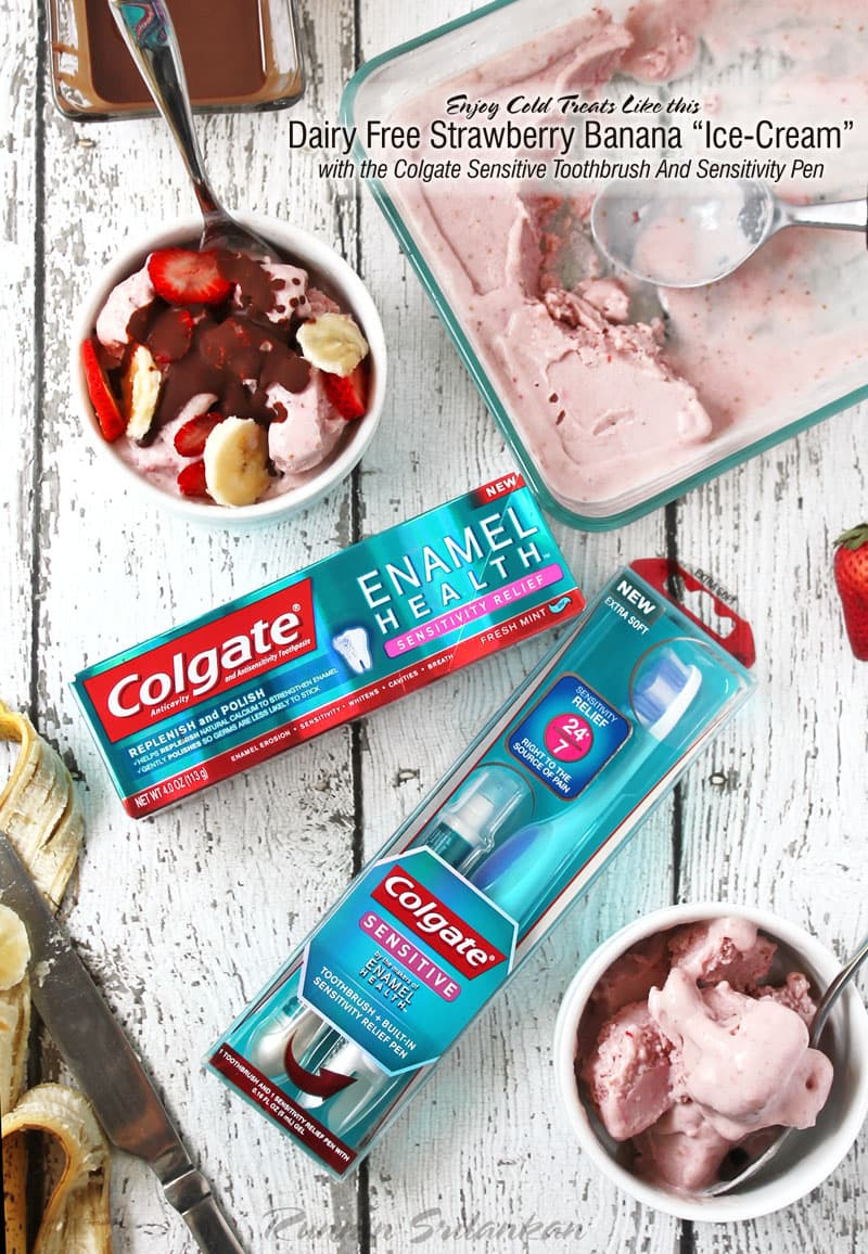 Enjoying-Dairy-Free-Strawberry-Banana-IceCream-With-Colgate-Sensitive-Toothbrush-Sensitivity-Pen-Kroger-@RunninSrilankan-#SensitiveSmiles