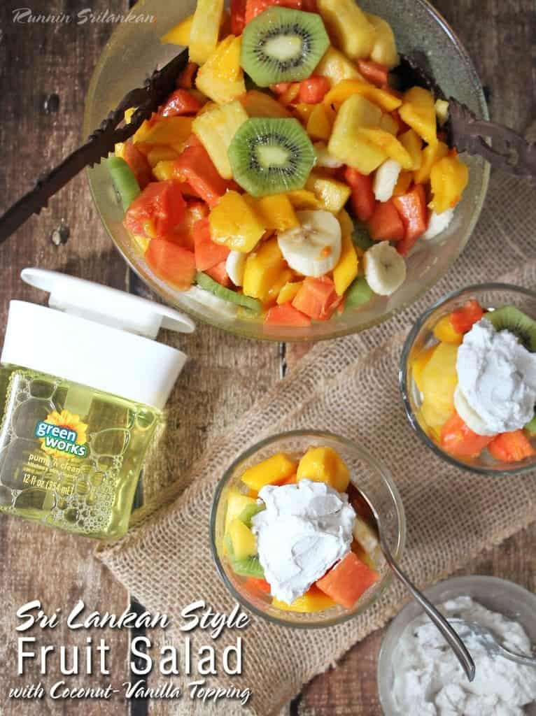 SriLankan Style Fruit Salad Clean Up With Clorox Green Works #NaturallyClean