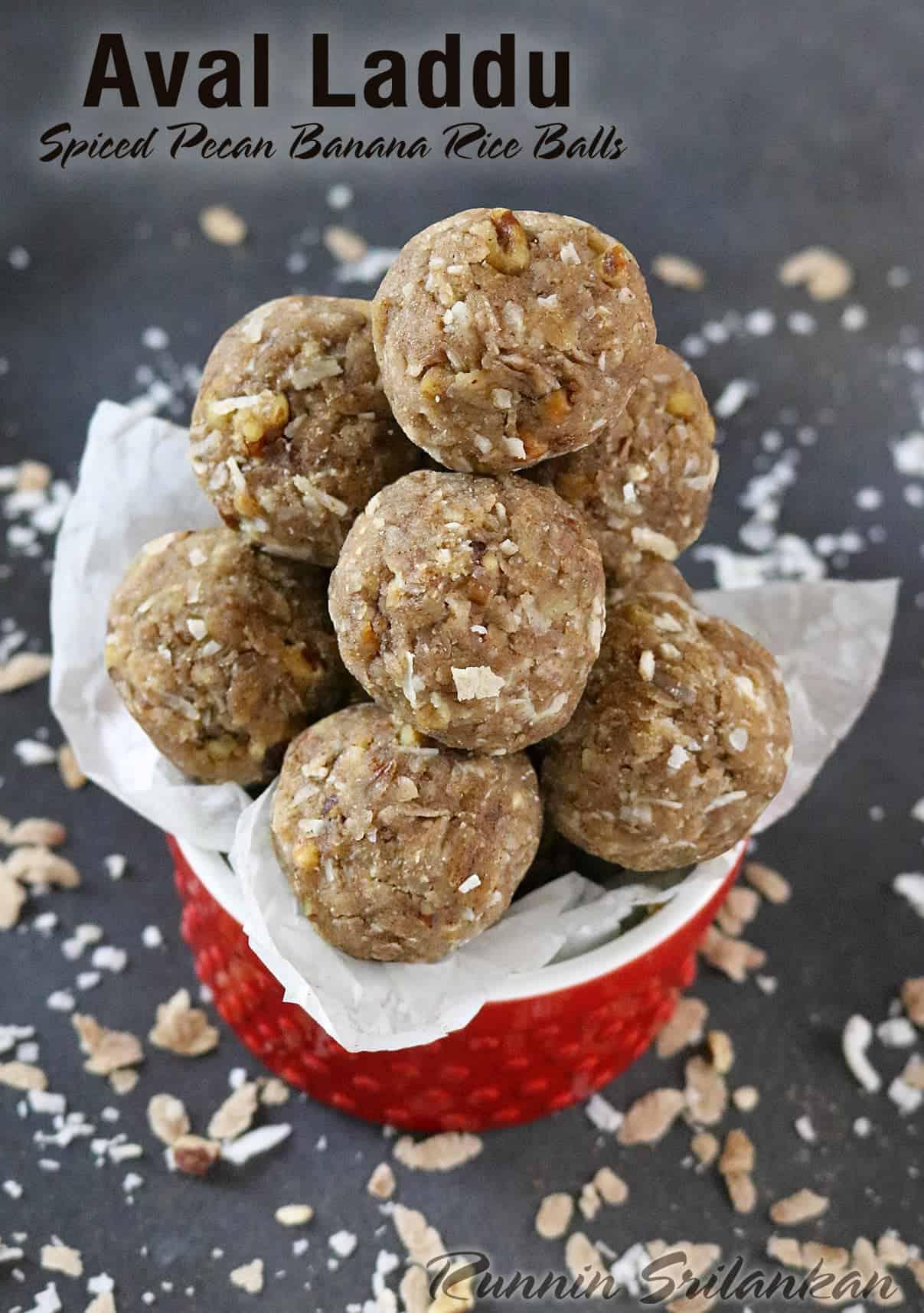 Spiced Pecan Banana Rice Balls - Aval Laddu