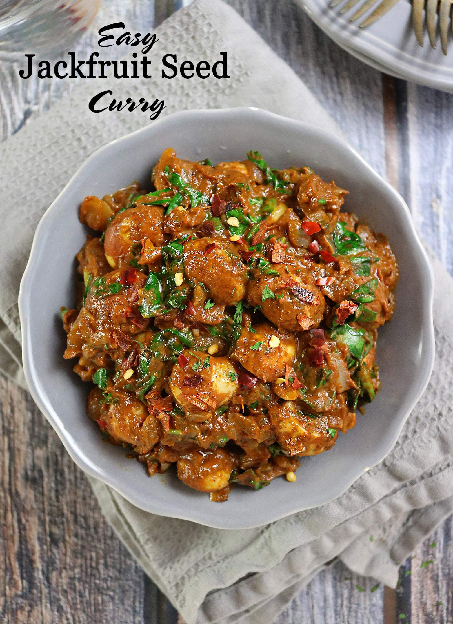 Hearty, Delicious, Easy Jackfruit Seed Curry with Spinach