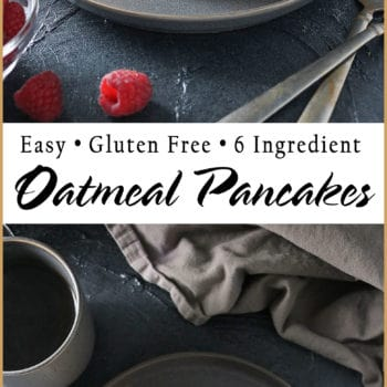 Easy Gluten Free 6-Ingredient Oatmeal Pancakes