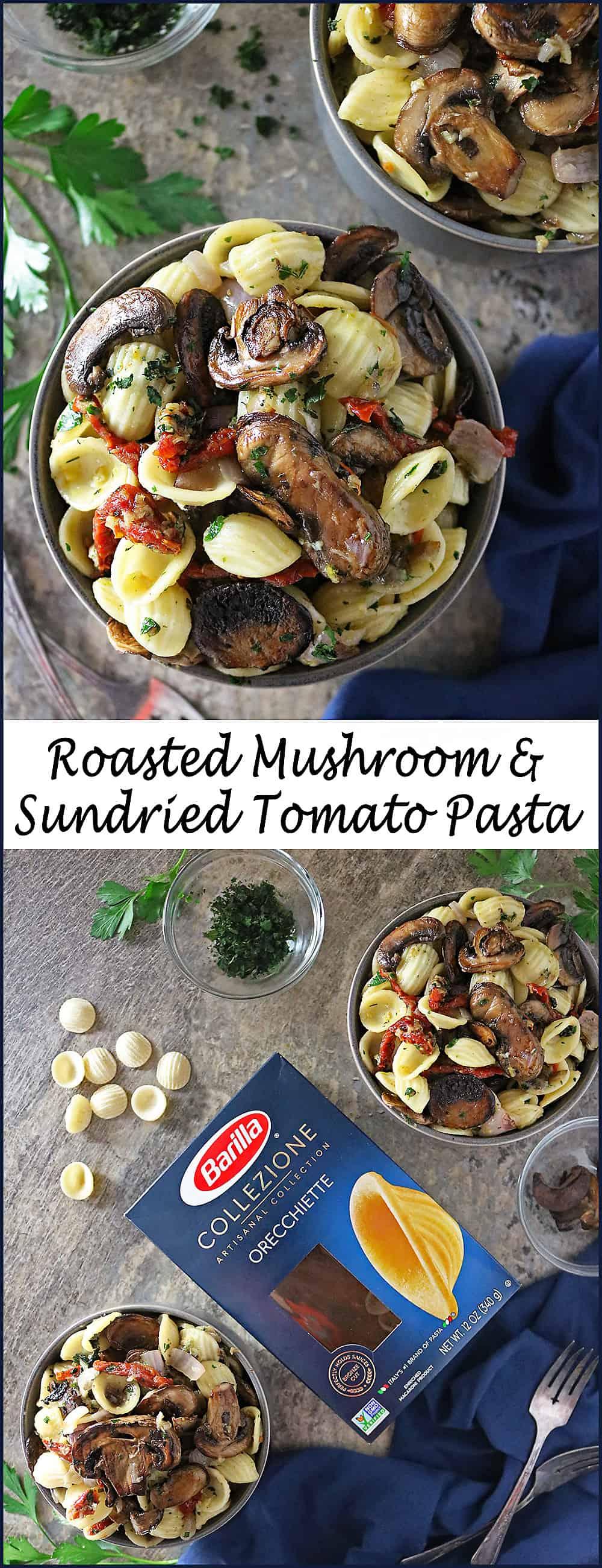 Roasted mushroom sundried tomato pasta easy quick #ElevateYourMeal