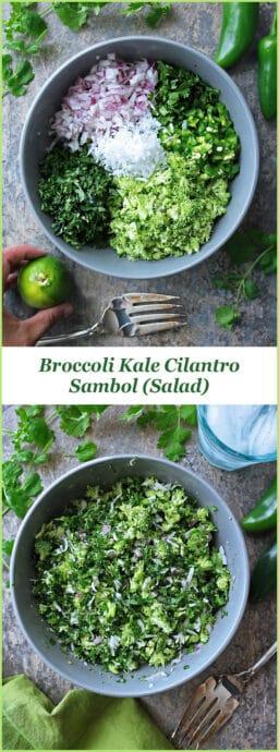 Cilantro, broccoli and kale are the stars of this delicious Broccoli Kale Cilantro Sambol (Salad).