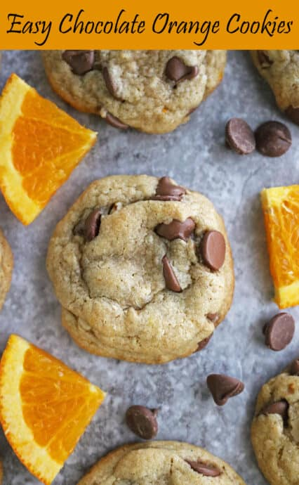 Pinnable Easy delicious Chocolate Chip Cookies with Orange.