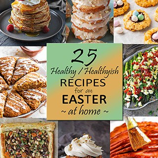 25 wholesome Recipes for An Easter At Home