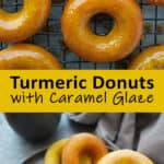 Decadent GOLDEN DONUTS WITH CARAMEL GLAZE