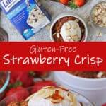 Easy Gluten Free Strawberry Crisp