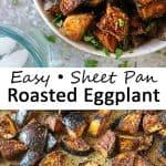 Easy Oven Roasted Eggplant.