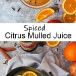 Easy Spiced Mulled Juice