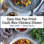 Easy clean keto, low carb cauliflower rice chicken dinner.