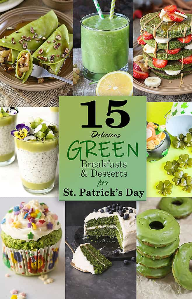 15 Delicious Green Breakfasts and Desserts for St Patrick's Day