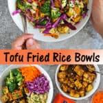 Easy Tofu Fried Rice Bowls